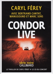 Condor live - CarylFérey