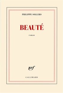 Beauté - Philippe Sollers