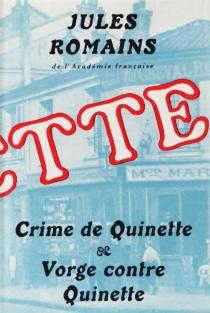 Crime de Quinette| Vorge contre Quinette - JulesRomains