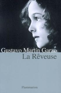 La rêveuse - GustavoMartín Garzo