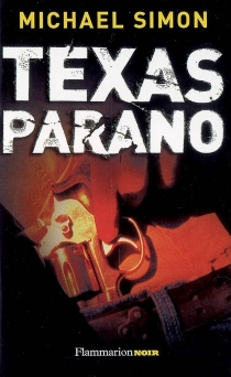 Texas parano - Michael Simon