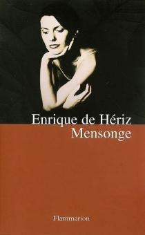 Mensonge - Enrique deHériz