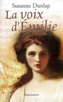 La voix d'Emilie - SusanneDunlap