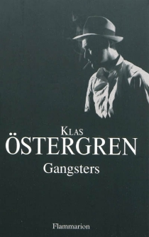 Gangsters - KlasÖstergren