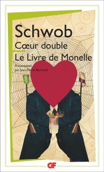 Coeur double| Le livre de Monelle - MarcelSchwob