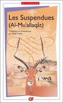 Al- Mu'allaqât| Les suspendues -