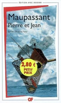 Pierre et Jean - Guy deMaupassant