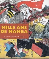 Mille ans de manga - BrigitteKoyama-Richard