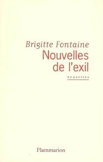 Nouvelles de l'exil - BrigitteFontaine