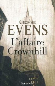L'affaire Crownhill - GeorgesEvens