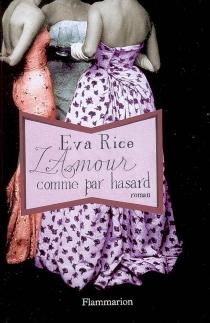 L'amour comme par hasard - EvaRice