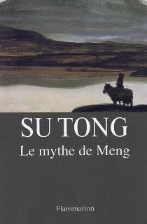 Le mythe de Meng - TongSu