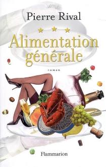 Alimentation générale - PierreRival