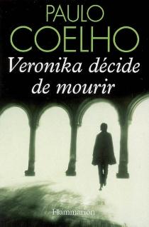 Veronika décide de mourir - PauloCoelho