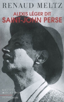 Alexis Léger dit Saint-John Perse - RenaudMeltz