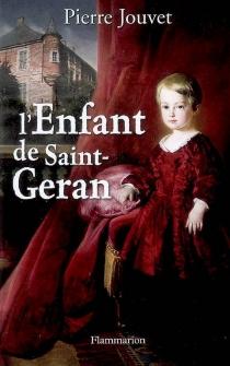 L'enfant de Saint-Geran - PierreJouvet