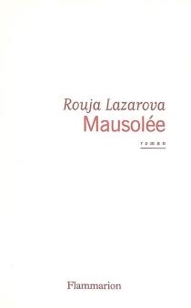 Mausolée - RoujaLazarova