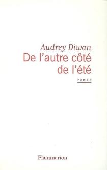 De l'autre côté de l'été - AudreyDiwan