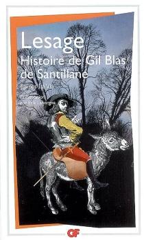 Histoire de Gil Blas de Santillane : livres I à VI - Alain-RenéLesage