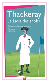 Le livre des snobs - William Makepeace Thackeray