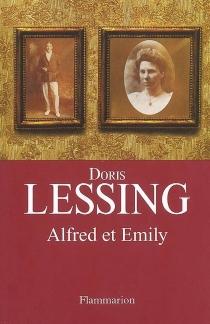 Alfred et Emily - DorisLessing