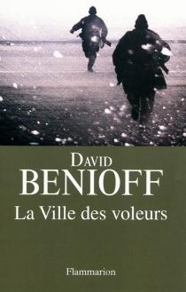 La ville des voleurs - DavidBenioff