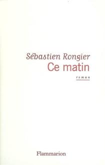 Ce matin - SébastienRongier