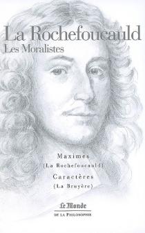 Les moralistes - Jean deLa Bruyère