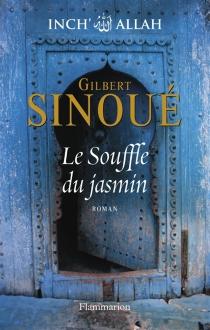 Inch' Allah - GilbertSinoué