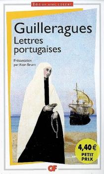 Lettres portugaises - Gabriel Joseph de LavergneGuilleragues