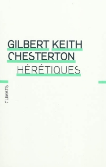 Hérétiques - Gilbert Keith Chesterton