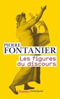 Les figures du discours - PierreFontanier