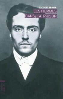 Les hommes dans la prison - VictorSerge
