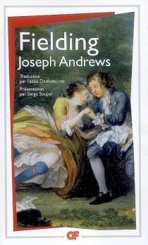 Les avantures de Joseph Andrews et du ministre Abraham Adams - HenryFielding