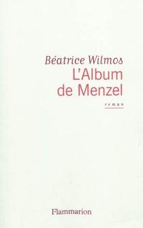 L'album de Menzel - BéatriceWilmos