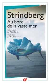 Au bord de la vaste mer - AugustStrindberg