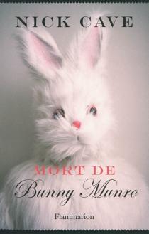 Mort de Bunny Munro - NickCave