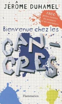 Bienvenue chez les cancres - JérômeDuhamel
