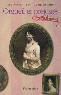 Orgueil et préjugés et zombies - JaneAusten