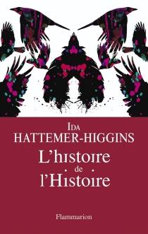 L'histoire de l'histoire - IdaHattemer-Higgins