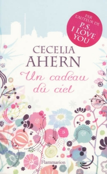 Un cadeau du ciel - CeceliaAhern
