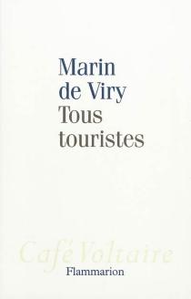 Tous touristes - Marin deViry