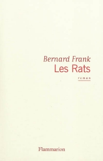 Les rats - BernardFrank