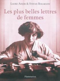 Les plus belles lettres de femmes -