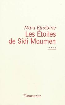Les étoiles de Sidi Moumen - MahiBinebine