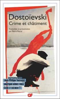Crime et châtiment - Fedor MikhaïlovitchDostoïevski