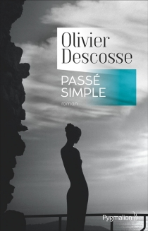 Passé simple - Olivier Descosse