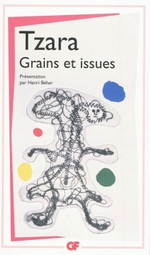 Grains et issues - Tristan Tzara