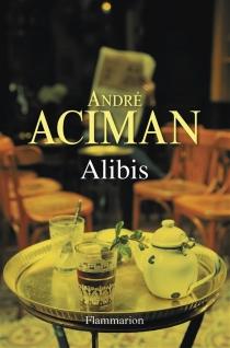 Alibis - AndréAciman