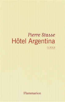 Hôtel Argentina - PierreStasse